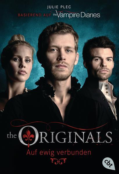 THE ORIGINALS - Auf ewig verbunden - Coverbild