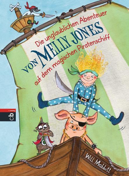 Die unglaublichen Abenteuer von Melly Jones auf dem magischen Piratenschiff - Coverbild