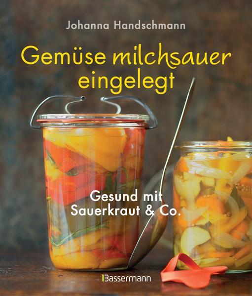 Gemüse milchsauer eingelegt - Coverbild