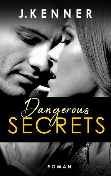 Dangerous Secrets (Secrets 3) - Coverbild