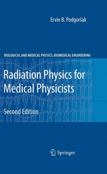 Radiation Physics for Medical Physicists - Coverbild