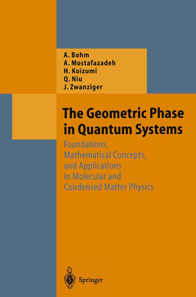 The Geometric Phase in Quantum Systems - Coverbild