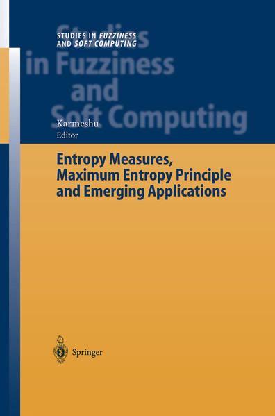 Entropy Measures, Maximum Entropy Principle and Emerging Applications - Coverbild