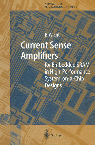 Current Sense Amplifiers for Embedded SRAM in High-Performance System-on-a-Chip Designs - Coverbild