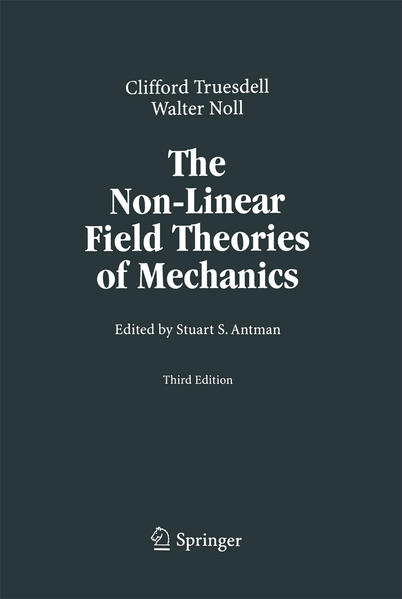 The Non-Linear Field Theories of Mechanics - Coverbild