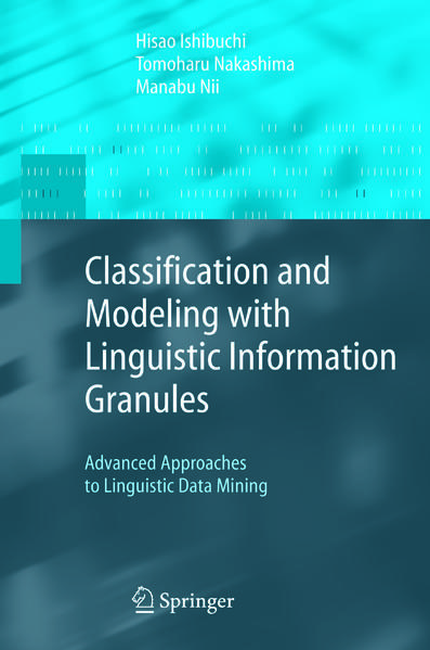 Classification and Modeling with Linguistic Information Granules - Coverbild