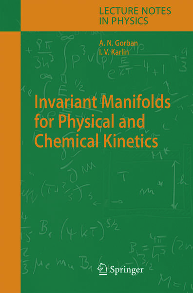 Invariant Manifolds for Physical and Chemical Kinetics - Coverbild