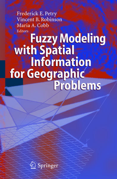 Fuzzy Modeling with Spatial Information for Geographic Problems - Coverbild
