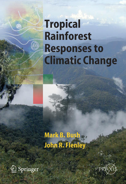 Tropical Rainforest Responses to Climatic Change - Coverbild