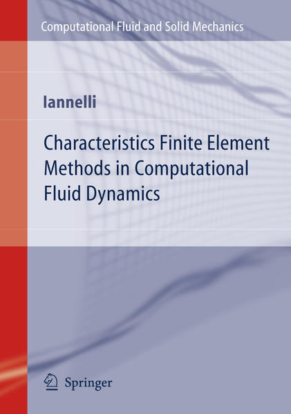 Characteristics Finite Element Methods in Computational Fluid Dynamics - Coverbild