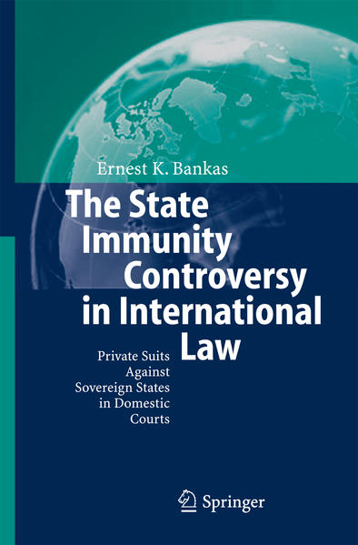The State Immunity Controversy in International Law - Coverbild