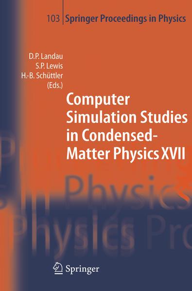 Computer Simulation Studies in Condensed-Matter Physics XVII - Coverbild