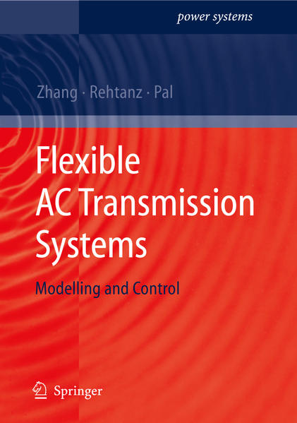 Flexible AC Transmission Systems: Modelling and Control - Coverbild