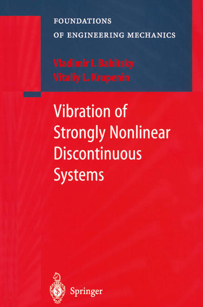 Vibration of Strongly Nonlinear Discontinuous Systems - Coverbild