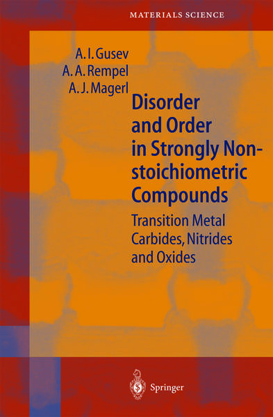 Disorder and Order in Strongly Nonstoichiometric Compounds - Coverbild