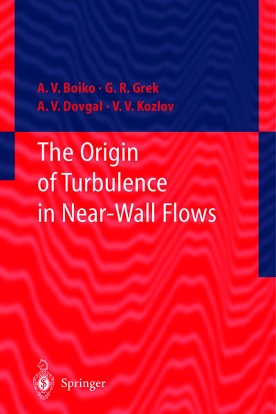 The Origin of Turbulence in Near-Wall Flows - Coverbild