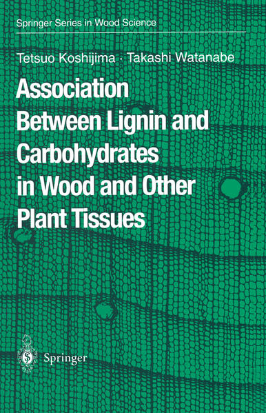 Association Between Lignin and Carbohydrates in Wood and Other Plant Tissues - Coverbild