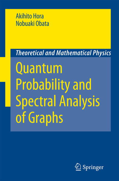 Quantum Probability and Spectral Analysis of Graphs - Coverbild