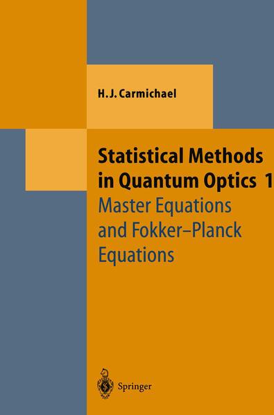 Statistical Methods in Quantum Optics 1 - Coverbild