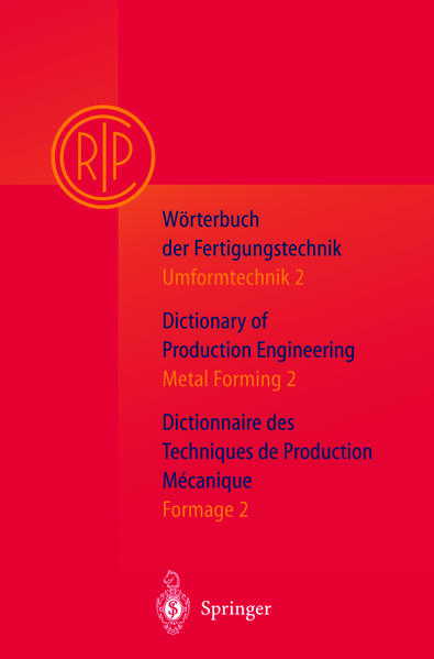 Wörterbuch der Fertigungstechnik. Dictionary of Production Engineering. Dictionnaire des Techniques de Production Mechanique Vol.I/2 - Coverbild