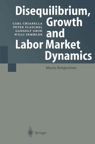Disequilibrium, Growth and Labor Market Dynamics PDF Herunterladen