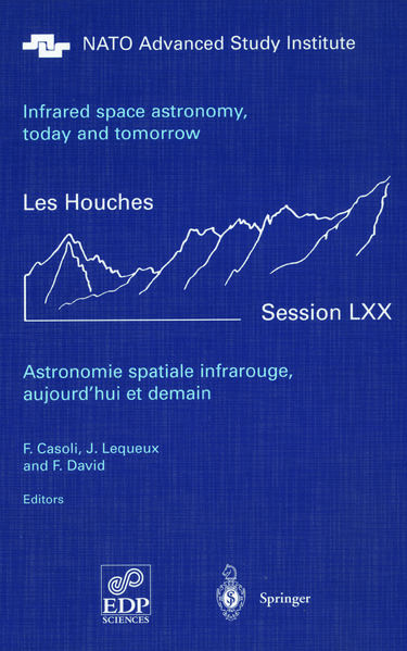 Astronomie spatiale infrarouge, aujourd'hui et demain Infrared space astronomy, today and tomorrow - Coverbild