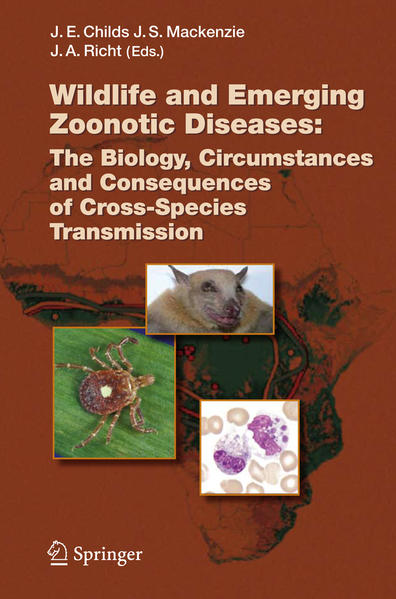 Wildlife and Emerging Zoonotic Diseases: The Biology, Circumstances and Consequences of Cross-Species Transmission - Coverbild