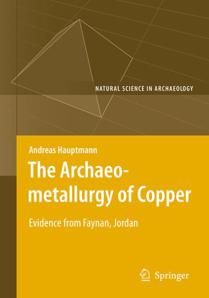The Archaeometallurgy of Copper - Coverbild