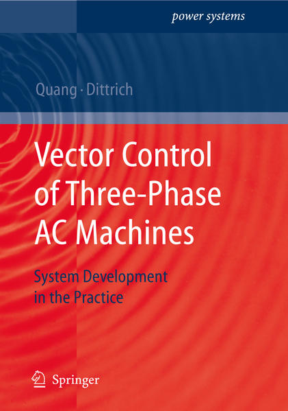 Vector Control of Three-Phase AC Machines - Coverbild