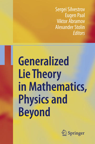 Generalized Lie Theory in Mathematics, Physics and Beyond - Coverbild