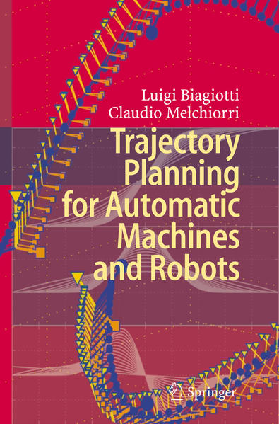 Trajectory Planning for Automatic Machines and Robots - Coverbild