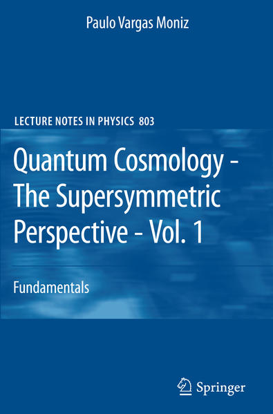 Quantum Cosmology - The Supersymmetric Perspective - Vol. 1 - Coverbild