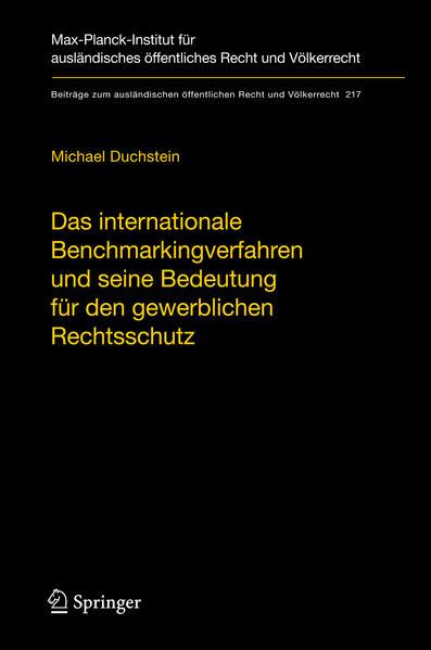 Das internationale Benchmarkingverfahren und seine Bedeutung für den gewerblichen Rechtsschutz - Coverbild