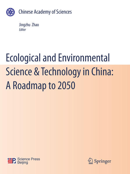 Ecological and Environmental Science & Technology in China: A Roadmap to 2050 - Coverbild