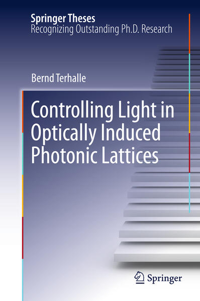 Controlling Light in Optically Induced Photonic Lattices - Coverbild