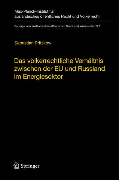 Das völkerrechtliche Verhältnis zwischen der EU und Russland im Energiesektor - Coverbild