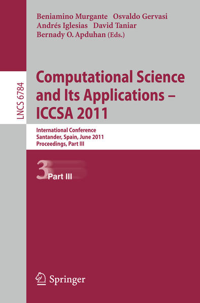 Computational Science and Its Applications - ICCSA 2011 - Coverbild