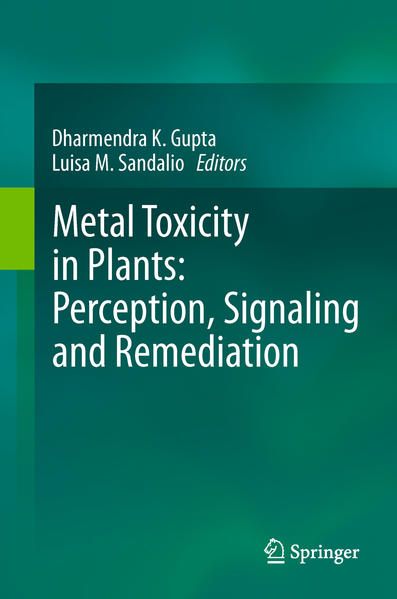 Metal Toxicity in Plants: Perception, Signaling and Remediation - Coverbild