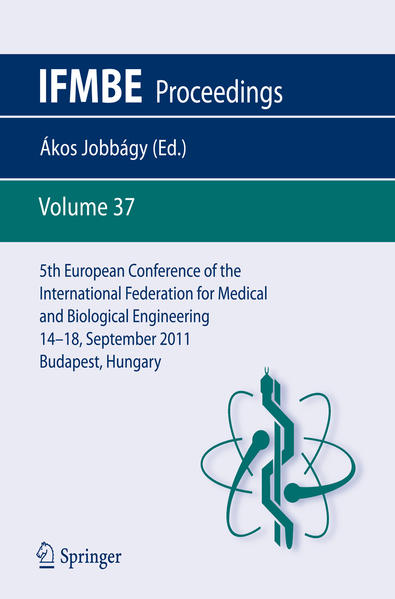 5th European Conference of the International Federation for Medical and Biological Engineering 14 - 18 September 2011, Budapest, Hungary - Coverbild
