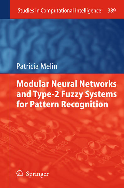 Modular Neural Networks and Type-2 Fuzzy Systems for Pattern Recognition - Coverbild