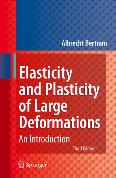 Elasticity and Plasticity of Large Deformations - Coverbild