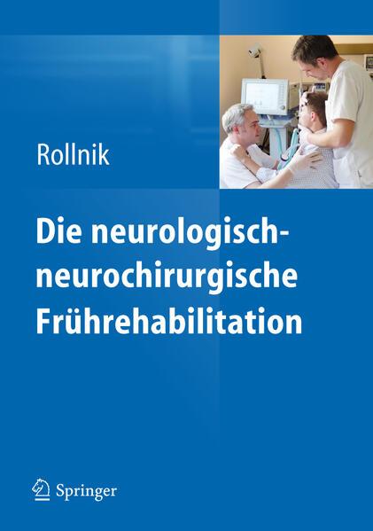 Die neurologisch-neurochirurgische Frührehabilitation - Coverbild