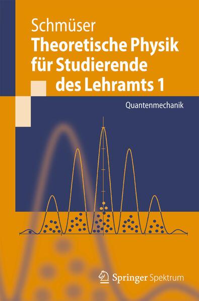 Theoretische Physik für Studierende des Lehramts 1 - Coverbild