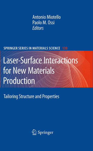 Laser-Surface Interactions for New Materials Production - Coverbild