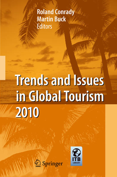 Trends and Issues in Global Tourism 2010 - Coverbild