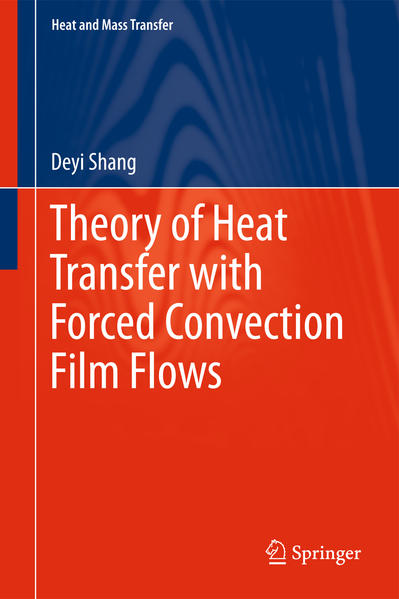 Theory of Heat Transfer with Forced Convection Film Flows - Coverbild