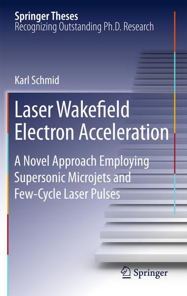 Laser Wakefield Electron Acceleration - Coverbild