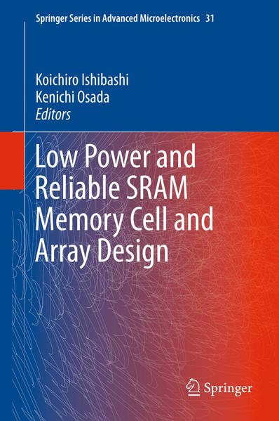 Low Power and Reliable SRAM Memory Cell and Array Design - Coverbild