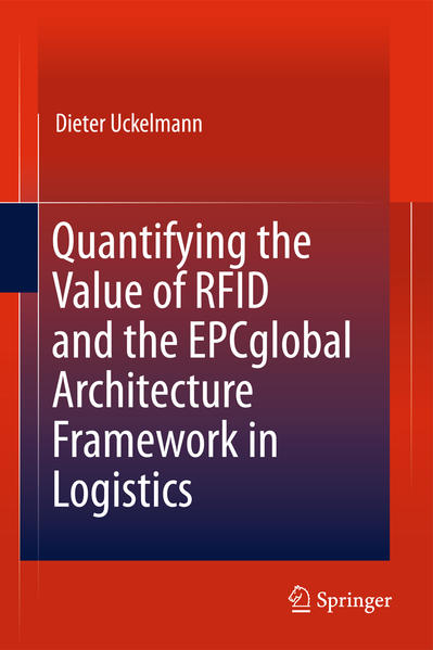 Quantifying the Value of RFID and the EPCglobal Architecture Framework in Logistics - Coverbild