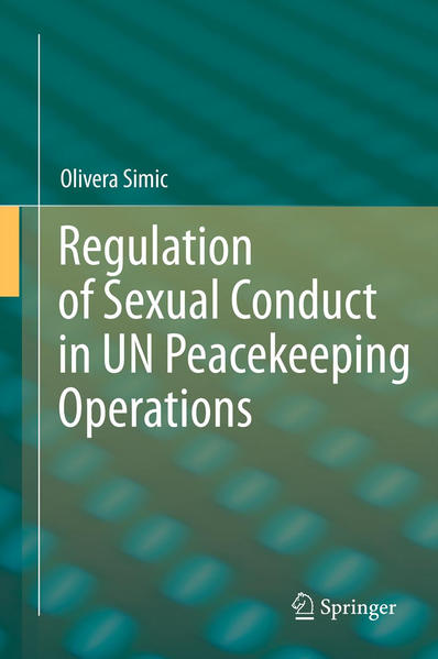 Regulation of Sexual Conduct in UN Peacekeeping Operations - Coverbild